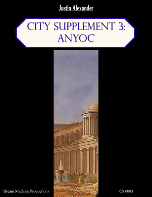 City Supplement 3: Anyoc - Justin Alexander