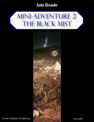 Mini-Adventure 2: The Black Mist - Justin Alexander